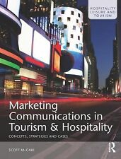 Marketing Communications in Tourism and Hospitality : Concepts, Strategies...