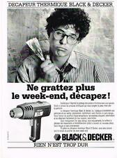 PUBLICITE ADVERTISING  1987   BLACK & DECKER  décapeur thermique