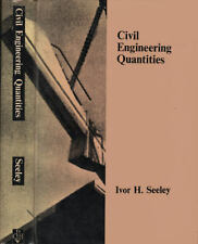 Civil Engineering Quantities, Ivor H. Seeley, 1965 HB 1st Edition (0333800745)