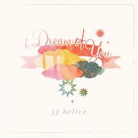 JJ Heller - I Dream of You [New CD]