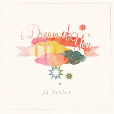 JJ Heller - I Dream of You [New CD]