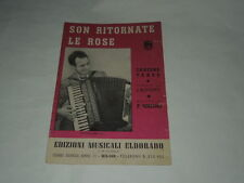 """SPARTITO DI MUSICA-""""SON RITORNATE LE ROSE"""" CANZONE TANGO- MISURE 17,5 X 24,50"""