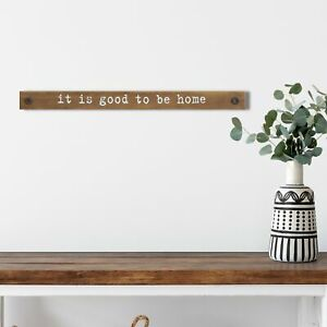 """""""It is Good To Be Home"""" Wooden Sign Family Message Timber Wood Decor Wall Art"""
