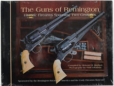 The Guns of Remington : Historic Firearms Spanning Two Centuries by Howard Ma...