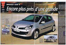 COUPURE DE PRESSE CLIPPING 2005 RENAULT CLIO 3 encore + près d'une grande  5 pgs