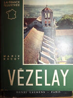 "Vezelay 1959 livret """"la FRANCE illustrée """" marie BECET"