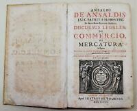 Seicentina Giuridica Discursus Legales de Commercio et Mercatura 1698