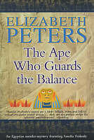 The Ape Who Guards the Balance (Amelia Peabody) by Elizabeth Peters