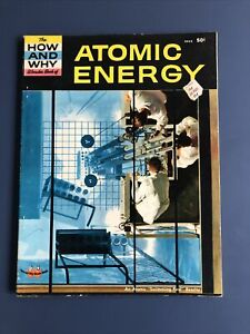 The How and Why Wonder Book of Atomic Energy 1961 PB - Vintage -