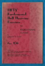 C1930s FIFTY FUNDAMENTAL BALL THROWING EXERCISES BOOKLET P/B