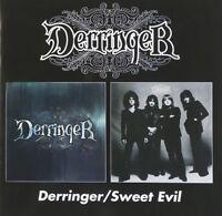 DERRINGER - DERRINGER/SWEET EVIL  CD NEW!