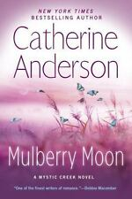 Mulberry Moon (Mystic Creek), Anderson, Catherine  Book