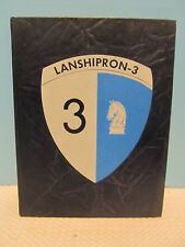 Lanshipron-3 The Landing Ship Tank Squadron 3 Pictorial History & Present Operat