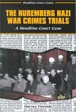 The Nuremberg Nazi War Crimes Trial (Headline Court Cases)-ExLibrary