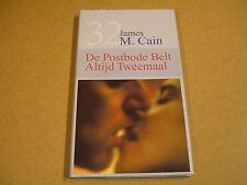 BIBLIOTHEEK LAATSTE NIEUWS N° 32 / JAMES M. CAIN - DE POSTBODE BELT ALTIJD 2MAAL