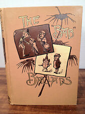 """The """"Bab"""" Ballads Much Sound and Little Sense by W. S. Gilbert 1890s?"""