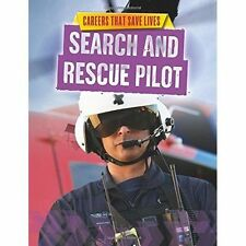 Search and Rescue Pilot by Louise Spilsbury (Hardback, 2016)