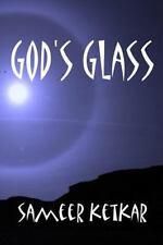 Gottes Glas von Sameer Ketkar (2014, Taschenbuch)