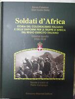 SOLDATI D'AFRICA-VOL.4 -1930-1939-STORIA DEL COLONIALISMO ITALIANO E DELLE ..