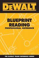 Dewalt Blueprint Reading Professional Reference, Paperback by Rosenberg, Paul...