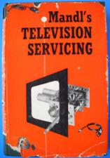 AUTOGRAPHED! Matthew Mandl MANDL'S TELEVISION SERVICING 1st Printing 1952 HC DJ