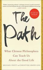 The Path: What Chinese Philosophers Can Teach Us About the Good Life, Gross-Loh,