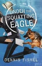 Under the Squatting Eagle-ExLibrary