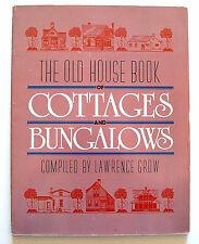 The Old House Book of Cottages and Bungalows, 1987 Americana