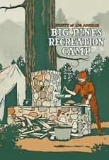 Big Pines Rec Area - Wrightwood, Los Angeles County - 1920's Advertising Poster