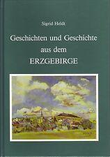 Geschichten und Geschichte aus dem Erzgebirge