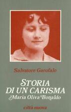 Storia di un carisma. Maria Oliva Bonaldo Garofalo, Salvatore