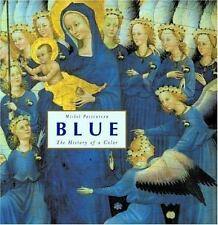 Blue: The History of a Color. by Michel Pastoureau - Hardcover