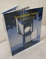 Poli,LA QUALITÉ DE L'OEUVRE.GRAND MAITRES DU XX SIÈCLE,2001[catalogo,arte