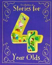 Collection Of Stories For 4 Year Olds: By Parragon Books