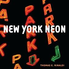 New York Neon, Rinaldi, Thomas E., Good Book