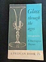 Glass through the ages Pelican Book by Haynes, E. Barrington Venetian Murano
