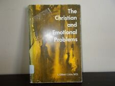 The Christian and Emotional Problems by L. Gilbert Little, M.D.1970 Sale!!!!!!!!