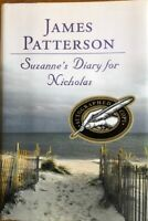 SUZANNE'S DIARY FOR NICHOLAS ~ JAMES PATTERSON ~ HARD COVER WITH DUST JACKET ~ B