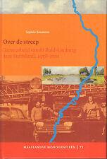 OVER DE STREEP (GRENSARBEID VANUIT ZUID-LIMBURG NAAR DUITSLAND) - S. Bouwens