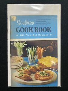 Southern Cookbook 250 Fine Old Recipes