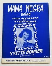 Partition vintage sheet music YVETTE HORNER : Mama Negra * Accordéon