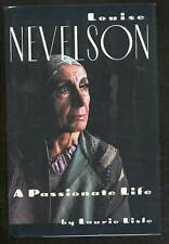 Laurie LISLE / Louise Nevelson A Passionate Life First Edition 1990