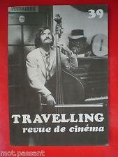 CINEMA. Travelling, revue de cinéma N°39. M Soutter, C Goretta, F Buache...