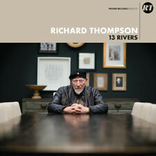 Richard Thompson : 13 Rivers CD (2018) ***NEW***