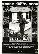 """ARTICLE - ADVERT 5/11/94PGN50 SNOOP DOGGY DOG : MURDER WAS THE CASE 15X11"""""""