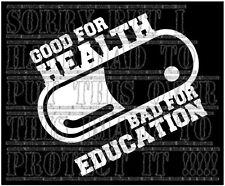 Akira hommage Good For Health Bad for Education pilule ANIME MANGA Autocollant Vinyle