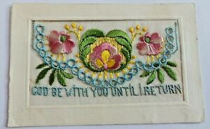 """UNPOSTED  WW 1 SILK POSTCARD """" GOD BE WITH YOU UNTIL I RETURN"""""""