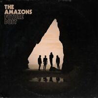 THE AMAZONS - FUTURE DUST (DELUXE VINYL)   VINYL LP NEU