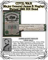 CIVIL WAR U.S. Major General JAMES SCOTT NEGLEY Signed 1881 RR Bond