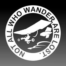 Quicksilver Ultralight Aircraft Decal Not All Who Wander Are Lost Sticker